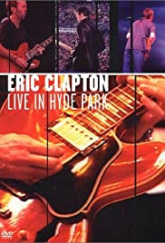 Eric Clapton: Live in Hyde Park Poster