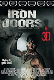 Iron Doors(2010) Poster - Movie Forum, Cast, Reviews
