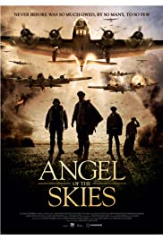Angel of the Skies (2013) Poster - Movie Forum, Cast, Reviews
