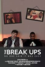 The Break Ups