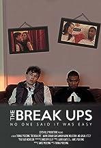 The Break Ups