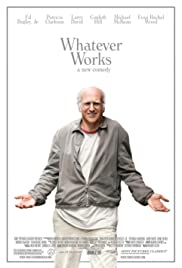 Whatever Works (2009) Poster - Movie Forum, Cast, Reviews