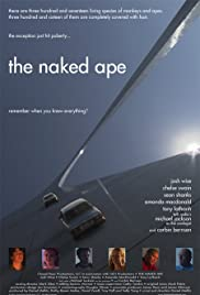 The Naked Ape (2006) Poster - Movie Forum, Cast, Reviews