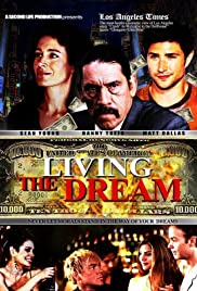 Living the Dream (2006) Poster - Movie Forum, Cast, Reviews