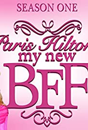 Paris Hilton's My New BFF Poster - TV Show Forum, Cast, Reviews