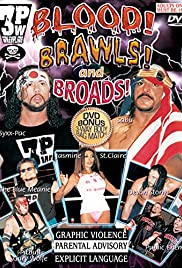 Blood! Broads! And Brawls Poster