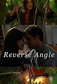 Reverse Angle (2009) Poster - Movie Forum, Cast, Reviews