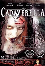 Cadaverella (2007) Poster - Movie Forum, Cast, Reviews
