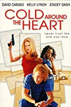 Cold Around the Heart (1997) Poster