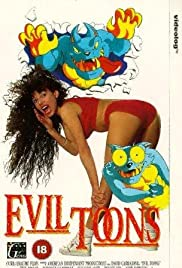 Evil Toons (1992) Poster - Movie Forum, Cast, Reviews