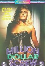 The Million Dollar Screw