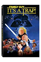 Image of Family Guy: Episode VI: It's a Trap