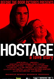 Hostage: A Love Story (2009) Poster - Movie Forum, Cast, Reviews