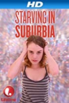 Image of Starving in Suburbia