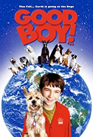 Good Boy! (2003) Poster - Movie Forum, Cast, Reviews