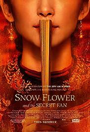 Snow Flower and the Secret Fan(2011) Poster - Movie Forum, Cast, Reviews
