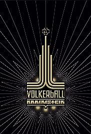 Rammstein: Völkerball Poster