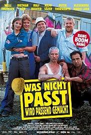 Was nicht passt, wird passend gemacht(2002) Poster - Movie Forum, Cast, Reviews