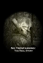 No Trespassing: The Real Story Poster