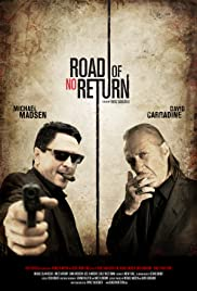 Road of No Return (2009) Poster - Movie Forum, Cast, Reviews