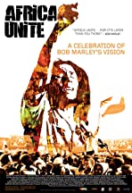 Africa Unite: A Celebration of Bob Marley's 60th Birthday