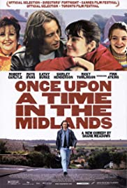 Once Upon a Time in the Midlands (2002) Poster - Movie Forum, Cast, Reviews