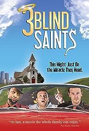3 Blind Saints(2011) Poster - Movie Forum, Cast, Reviews