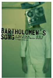 Bartholomew's Song (2006) Poster - Movie Forum, Cast, Reviews