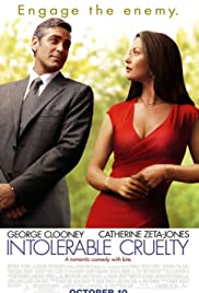 intolerable cruelty imdb intolerable cruelty poster