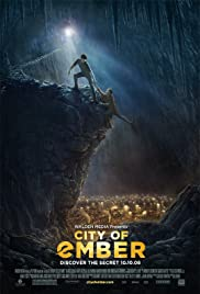 City of Ember (2008) Poster - Movie Forum, Cast, Reviews