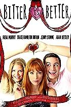 Bitter Is Better (2012) Poster
