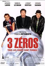 3 zéros Poster