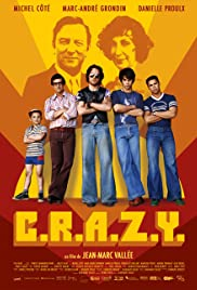 C.R.A.Z.Y. (2005) Poster - Movie Forum, Cast, Reviews