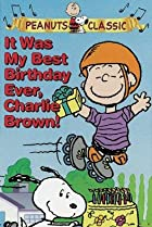 It Was My Best Birthday Ever, Charlie Brown! (1997) Poster