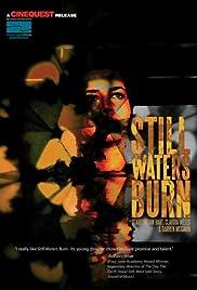 Still Waters Burn Poster