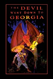 The Devil Went Down to Georgia (1996) Poster - Movie Forum, Cast, Reviews