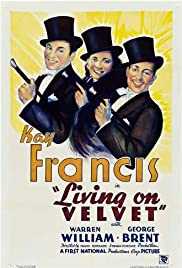 Living on Velvet (1935) Poster - Movie Forum, Cast, Reviews