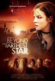 Beyond the Farthest Star (2015) Poster - Movie Forum, Cast, Reviews