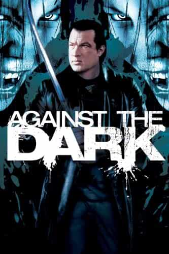Poster Against the Dark 2009 Full Movie Download Hindi Dubbed 720p UNRATED