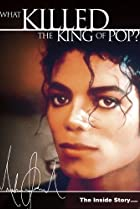 Image of Michael Jackson: The Inside Story - What Killed the King of Pop?