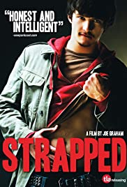 Strapped (2010) Poster - Movie Forum, Cast, Reviews