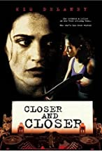 Primary image for Closer and Closer