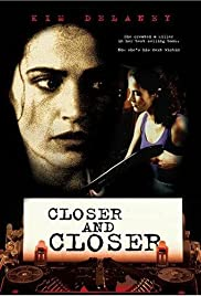 Closer and Closer Poster