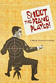 Shoot the Piano Player Poster