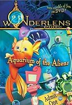 Wonderlens Presents: Aquarium of the Aliens