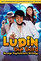 Image of Lupin the Third: Strange Psychokinetic Strategy