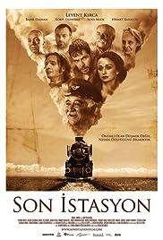 Son istasyon(2010) Poster - Movie Forum, Cast, Reviews