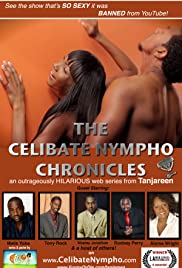 The Celibate Nympho Chronicles: The Web Series Poster