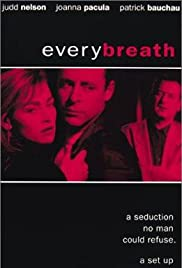 Every Breath (1994) Poster - Movie Forum, Cast, Reviews