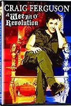 Image of Craig Ferguson: A Wee Bit o' Revolution
